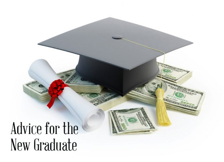 Advice for the New Graduate